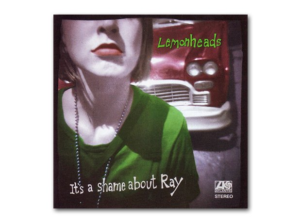 The Lemonheads - It's A Shame About Ray album cove