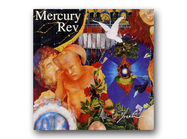 Mercury Rev - All Is Dream album cover